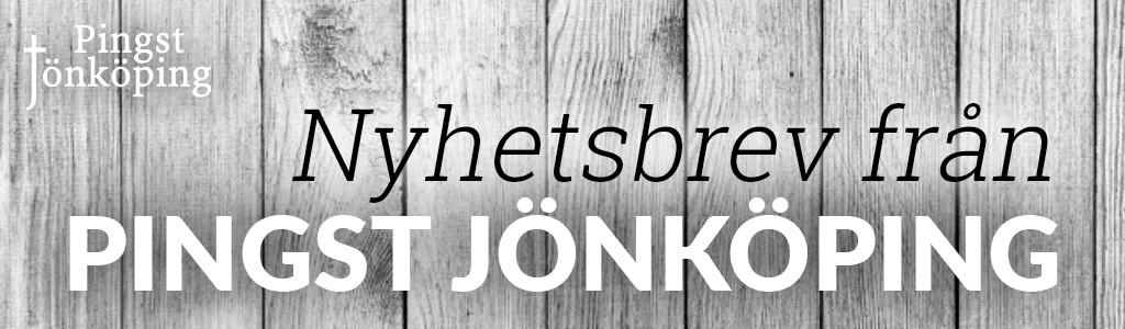 Nyhetsbrev från Pingst Jönköping